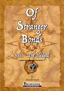 Of Stranger Bonds 8 - The Pledged