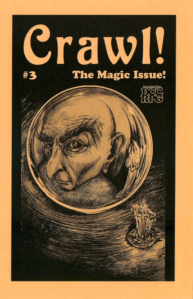 Crawl! Fanzine No. 3: The Magic Issue!