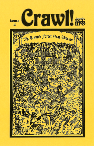 Crawl! Fanzine No. 4: The Tainted Forest Near Thorum