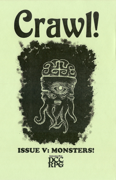 Crawl! Fanzine No. 5: Monsters!