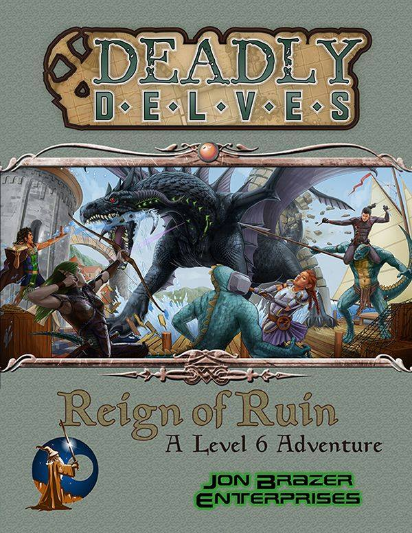Deadly Delves: Reign Of Ruin (Swords & Wizardry)