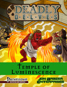 Deadly Delves: Temple of Luminescence (PFRPG) PDF