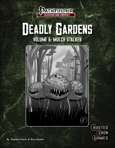 Deadly Gardens, Volume 6: Mulch Stalker