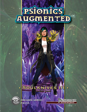 Psionics Augmented: Soulknives III