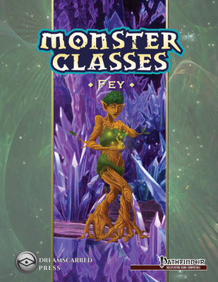 Monster Classes: Fey