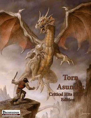 Torn Asunder: Critical Hits (PFRPG Edition)