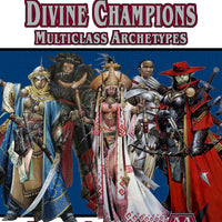 Multiclass Archetypes: Divine Champions