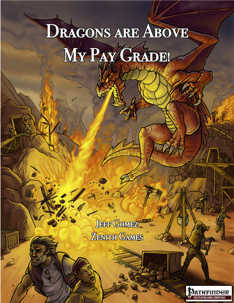 Dragons are Above My Pay Grade!