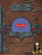 Drop Zones: Valley of Crackling Snow (5th Ed)