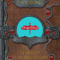 Drop Zone: Tears of Tum-Bak-Taran