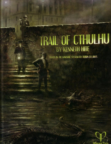 Trail of Cthulhu RPG (Gumshoe Rules System)
