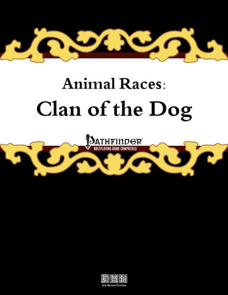 Animal Races: Clan of the Dog