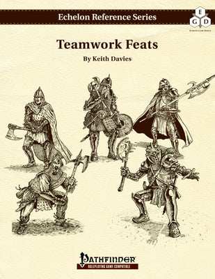 Echelon Reference Series: Teamwork Feats