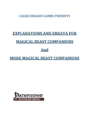Explanations and Errata for Magical Beast Companions and More Magical Beast Companions