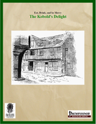 Eat, Drink, and Be Merry: The Kobold's Delight