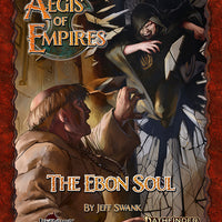 Aegis of Empires 2: The Ebon Soul (Pathfinder Second Edition)