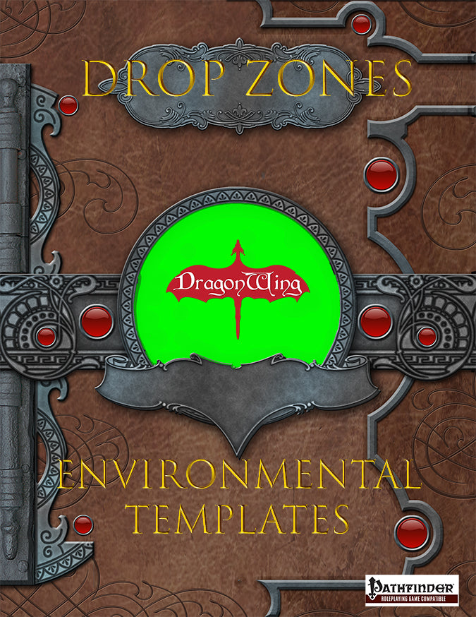 Drop Zones: Environmental Templates
