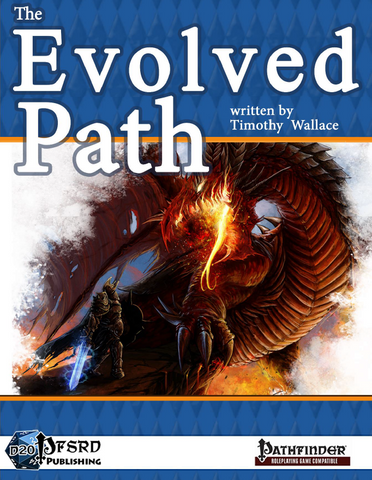 The Evolved Path