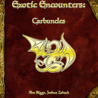 Exotic Encounters: Carbuncles