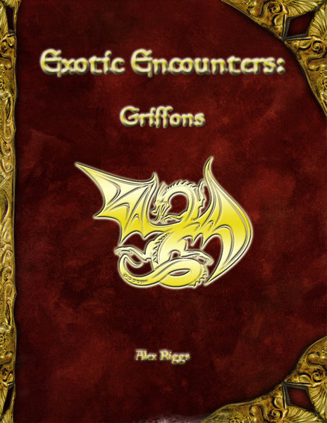 Exotic Encounters: Griffons