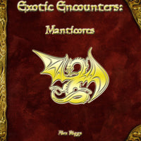 Exotic Encounters: Manticores