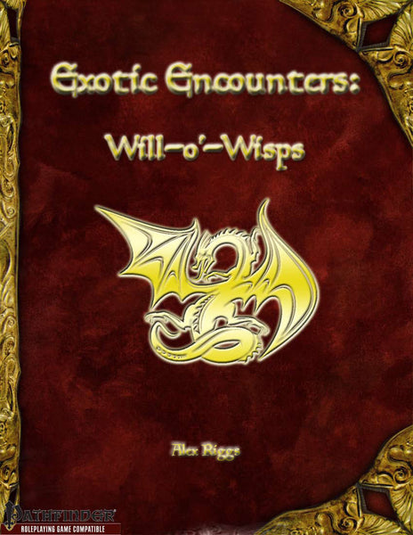 Exotic Encounters: Will-o'-Wisps