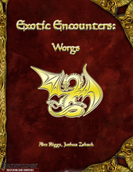 Exotic Encounters: Worgs