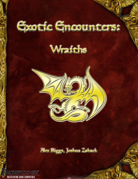 Exotic Encounters: Wraiths