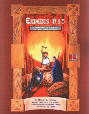 Experts v.3.5 (A Comprehensive OGL Sourcebook for Fantasy Role-Playing Games)