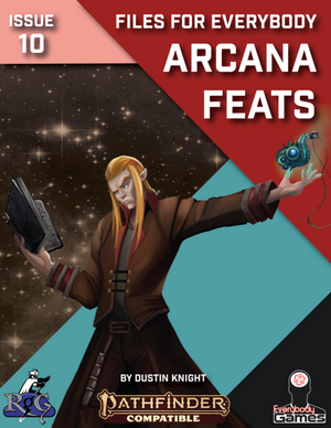 Files for Everybody: Arcana Feats
