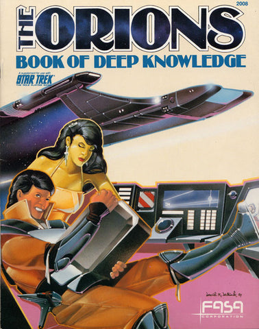 Star Trek RPG: The Orions: Book of Deep Knowledge