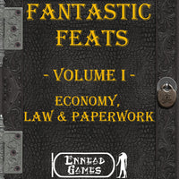 Fantastic Feats Volume 1 - Economy, Law & Paperwork