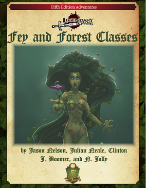 Fey and Forest Classes (5E)