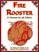 Fire Rooster (A Monster for D&D 5E)
