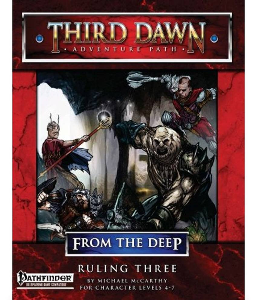 From the Deep Adventure Path #2: Ruling Three