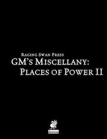 GM's Miscellany: Places of Power II