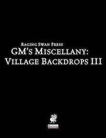 GM's Miscellany: Village Backdrops III