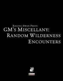 GM's Miscellany: Random Wilderness Encounters