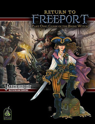 Return to Freeport, Part One: Curse of the Brine Witch