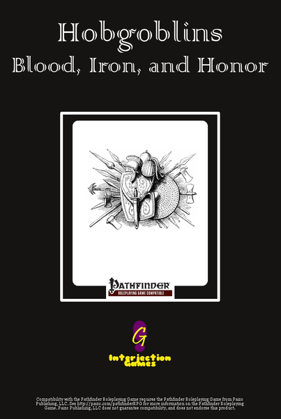 Hobgoblins: Blood, Iron, and Honor
