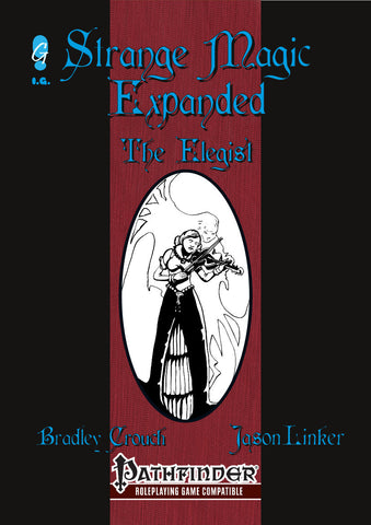 Strange Magic Expanded - The Elegist