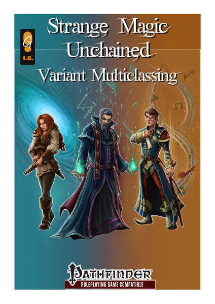 Strange Magic Unchained - Variant Multiclassing