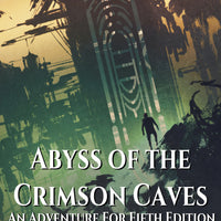 Abyss of the Crimson Caves