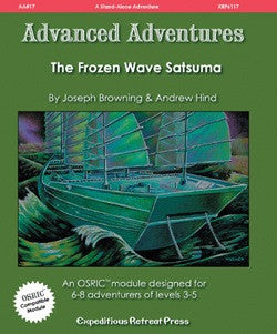 Advanced Adventures #17: The Frozen Wave Satsuma