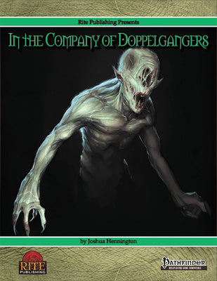 In The Company of Doppelgangers (PFRPG)