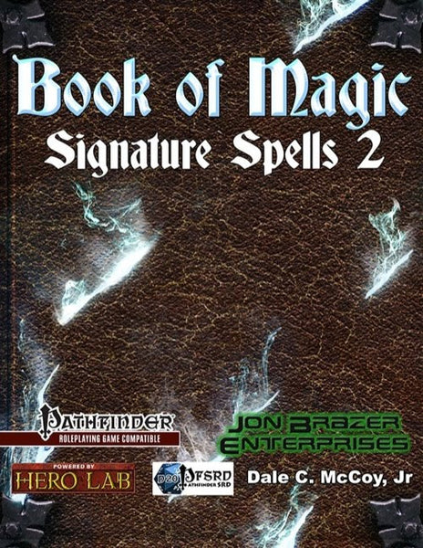 Book of Magic Signature Spells 2 (PFRPG)