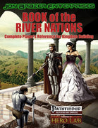Book of the River Nations: Complete Players Reference for Kingdom Building (2nd Printing)
