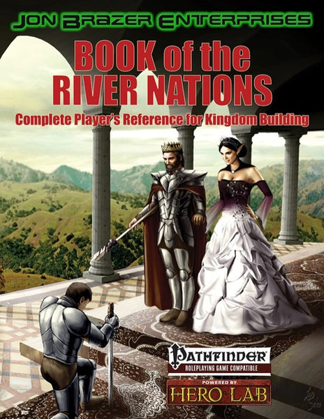 Book of the River Nations: Complete Players Reference for Kingdom Building (PFRPG)
