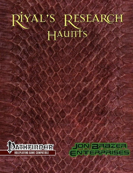 Riyals Research: Haunts (PFRPG)