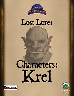 Lost Lore: Characters: Krel